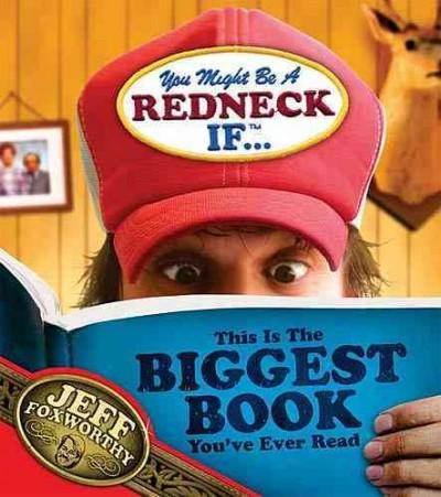 You Might Be A Redneck If...This Is The Biggest Book You've Ever Read (Paperback)