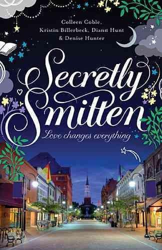 Secretly Smitten: Love Changes Everything (Paperback)