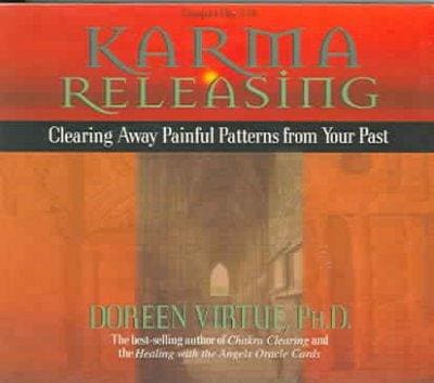 Karma Releasing: Clearing Away Painful Patterns from Your Past (CD-Audio)
