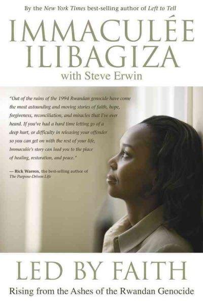 Led by Faith: Rising from the Ashes of the Rwandan Genocide (Paperback)