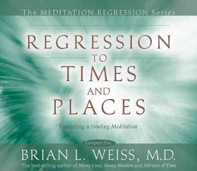 Regression to Times and Places (CD-Audio)