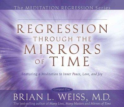 Regression Through The Mirrors of Time (CD-Audio)