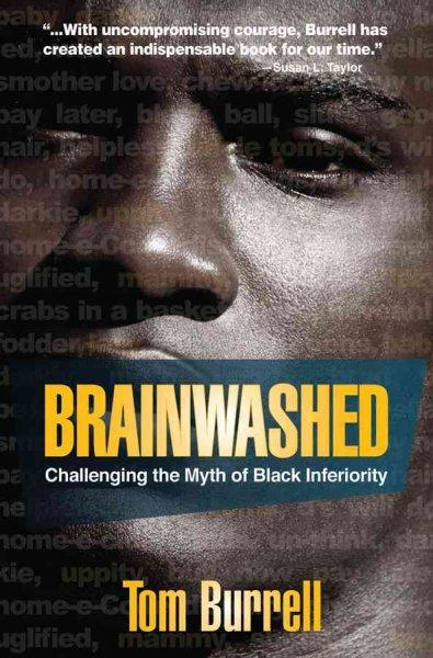 Brainwashed: Challenging the Myth of Black Inferiority (Paperback)