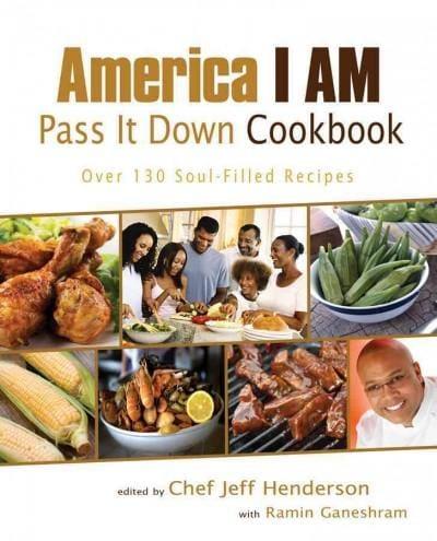 America I Am Pass It Down Cookbook (Paperback)