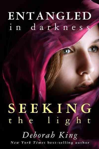Entangled in Darkness: Seeking the Light (Hardcover)