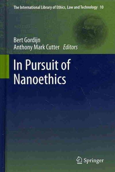 In Pursuit of Nanoethics (Hardcover)