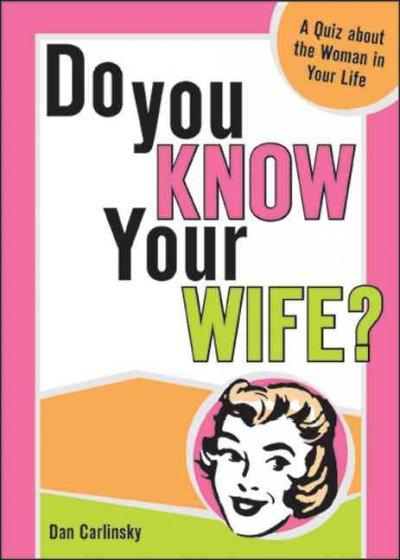 Do You Know Your Wife (Paperback)