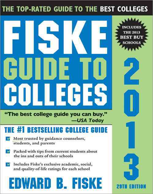 Fiske Guide to Colleges 2013 (Paperback)