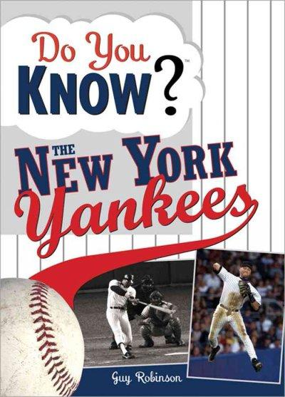 Do You Know the New York Yankees? (Paperback)