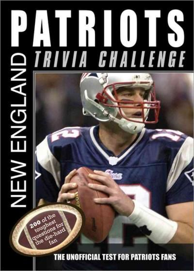 New England Patriots Trivia Challenge (Paperback)