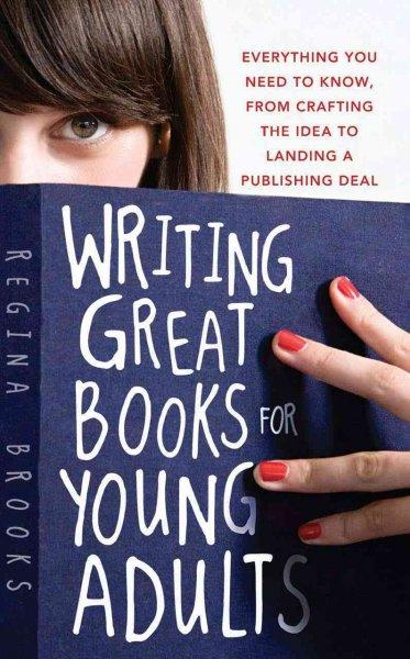Writing Great Books for Young Adults (Paperback)