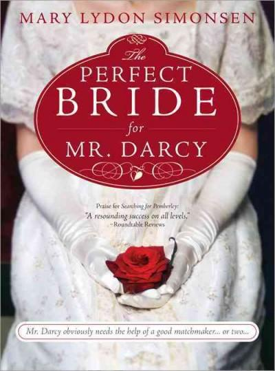 The Perfect Bride for Mr. Darcy (Paperback)
