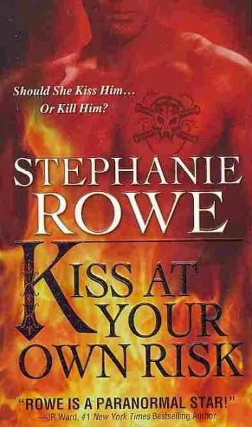 Kiss at Your Own Risk (Paperback)