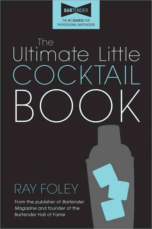 The Ultimate Little Cocktail Book (Paperback)