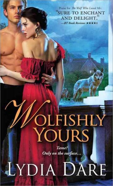 Wolfishly Yours (Paperback)