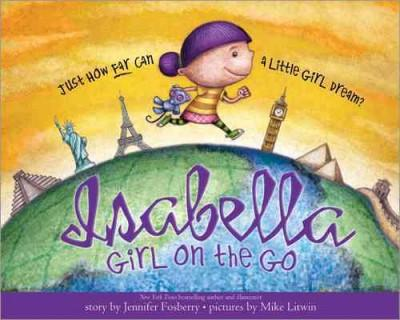 Isabella: Girl on the Go (Hardcover)