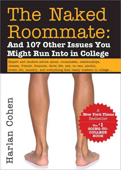 The Naked Roommate: And 107 Other Issues You Might Run into in College (Paperback)