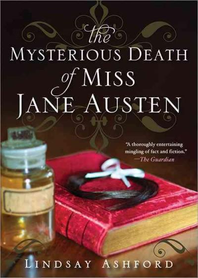 The Mysterious Death of Miss Jane Austen (Paperback)