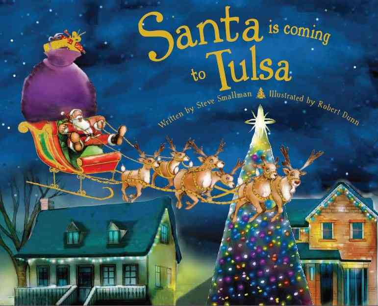 Santa Is Coming to Tulsa (Hardcover)