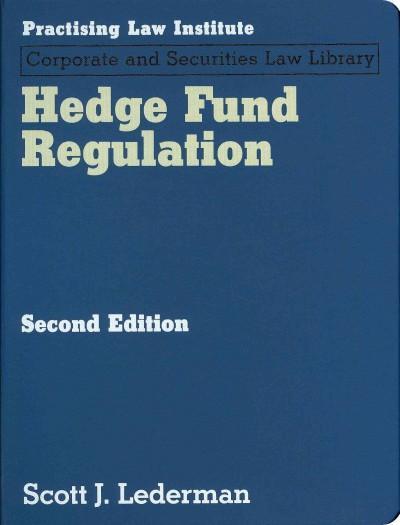 Hedge Fund Regulation (Loose-leaf)