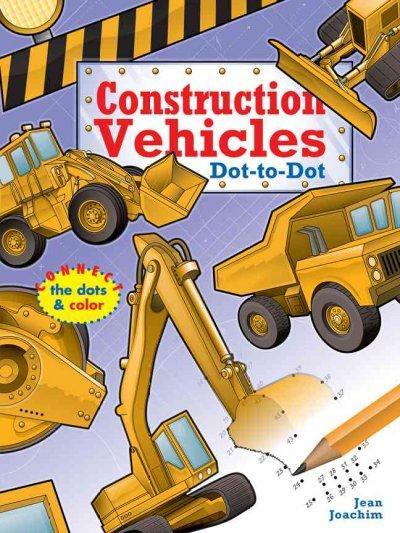 Construction Vehicles Dot-to-dot (Paperback)