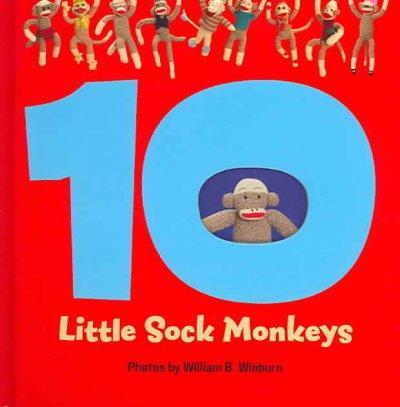 10 Little Sock Monkeys (Hardcover)