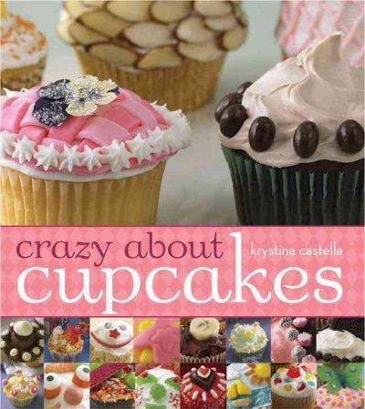 Crazy About Cupcakes (Paperback)