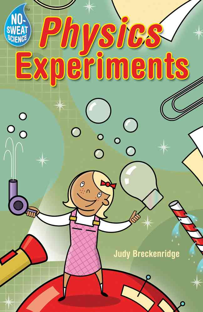 No-sweat Science: Physics Experiments (Paperback)