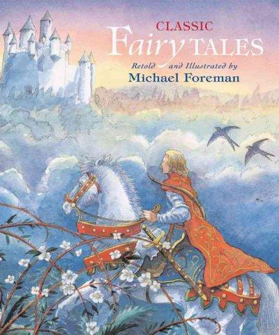 Classic Fairy Tales (Hardcover)