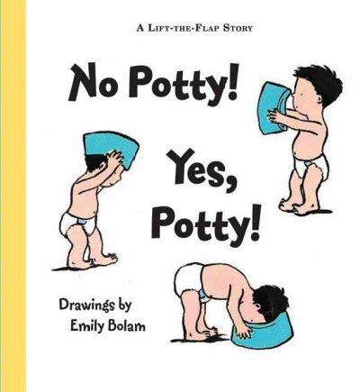 No Potty! Yes Potty! (Paperback)