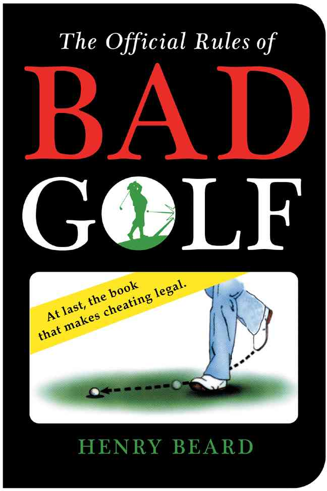 The Official Rules of Bad Golf (Paperback)
