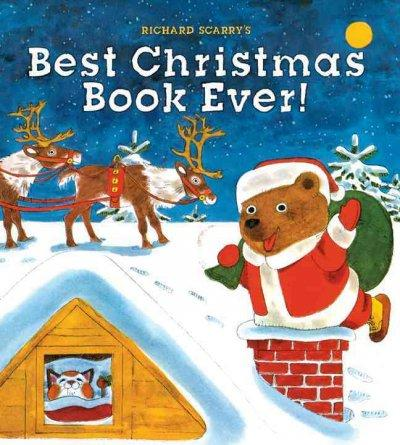 Richard Scarry's Best Christmas Book Ever! (Hardcover)