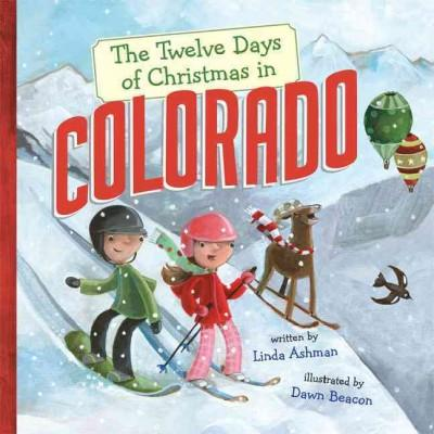 The Twelve Days of Christmas in Colorado (Hardcover)