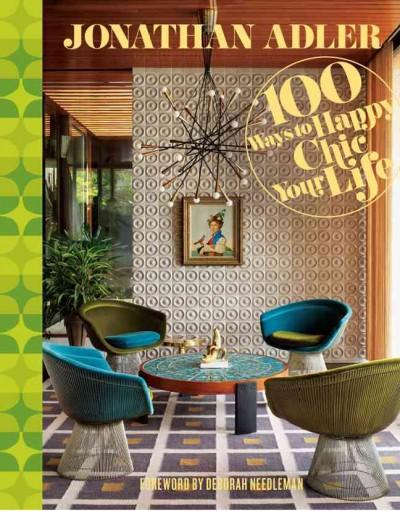 100 Ways to Happy Chic Your Life (Hardcover)