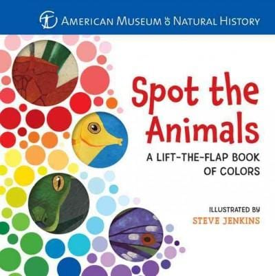 Spot the Animals: A Lift-the-Flap Book of Colors (Board book)