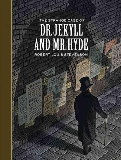 The Strange Case of Dr. Jekyll and Mr. Hyde (Hardcover)