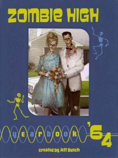 Zombie High Yearbook '64 (Hardcover)