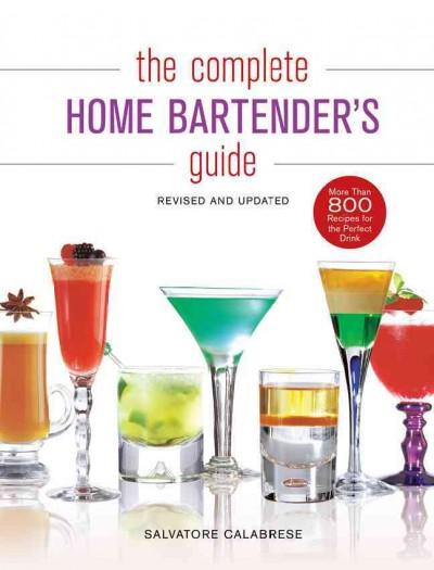 The Complete Home Bartender's Guide (Hardcover) - Thumbnail 0