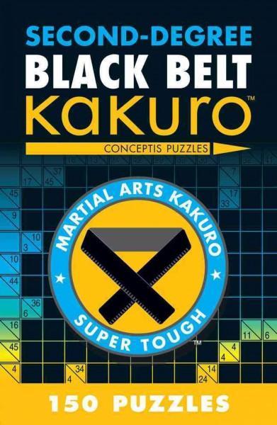 Second-Degree Black Belt Kakuro (Paperback)