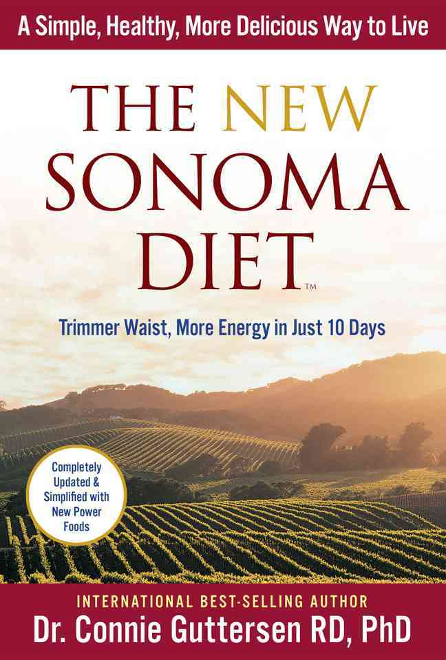 The New Sonoma Diet: Trimmer Waist, More Energy in Just 10 Days (Paperback)