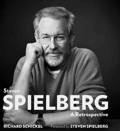 Steven Spielberg: A Retrospective (Hardcover)