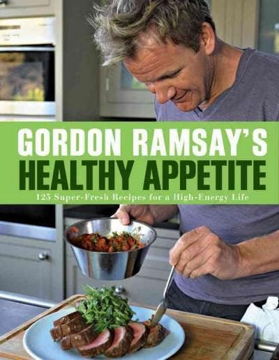 Gordon Ramsay's Healthy Appetite (Paperback)