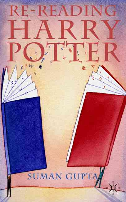 Re-Reading Harry Potter (Hardcover)