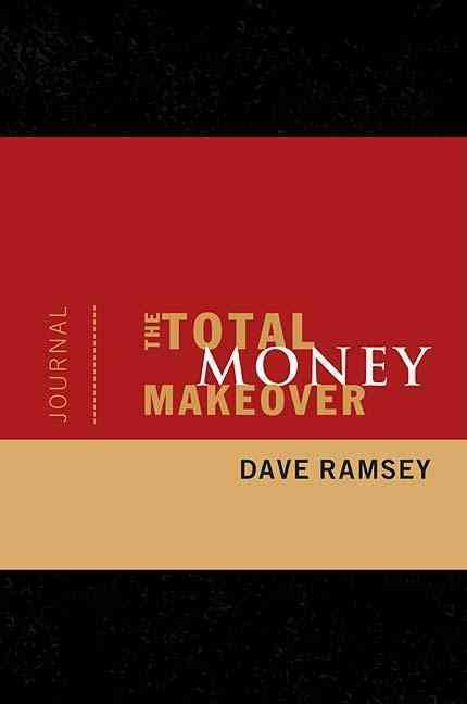 The Total Money Makeover Journal (Paperback)