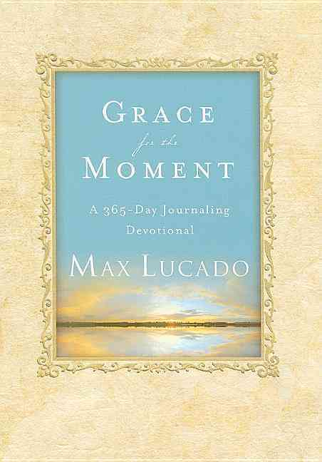 Grace for the Moment: A 365-day Journaling Devotional (Hardcover)