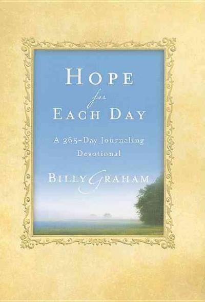 Hope for Each Day: A 365-Day Journaling Devotional (Notebook / blank book)