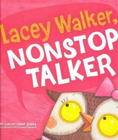 Lacey Walker, Nonstop Talker (Hardcover) - Thumbnail 0