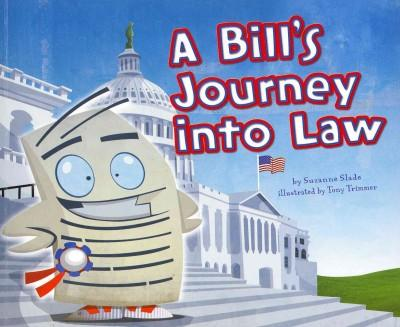 A Bill's Journey into Law (Paperback)