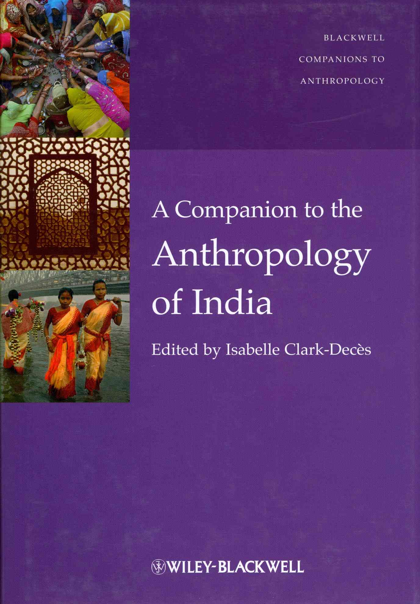 A Companion to the Anthropology of India (Hardcover)
