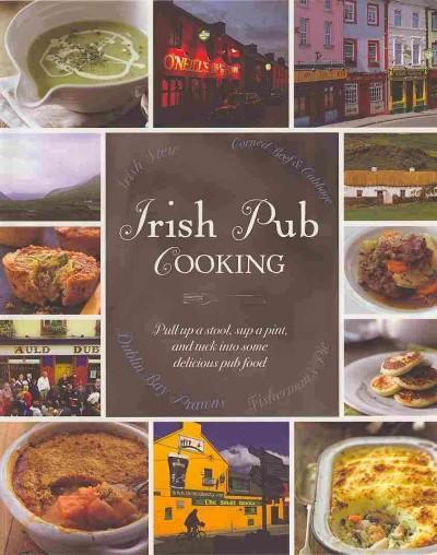 Irish Pub Cooking (Hardcover)